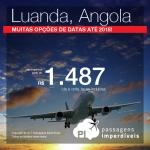 Passagens para <b>Angola: Luanda</b>! A partir de R$ 1.487, ida e volta, COM TAXAS! Datas no Ano Novo!