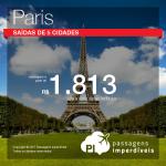 Promoção de Passagens para a <b>França: Paris</b>! A partir de R$ 1.813, ida e volta, COM TAXAS INCLUÍDAS!