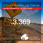 Duas Viagens pelo Preço de Uma: Vá para a Austrália e Nova Zelândia! Todos os trechos a partir de R$ 3.369, ida e volta, COM TAXAS! Datas até Maio/18. Em até 5x SEM JUROS!