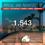 Promoção de Passagens para a <b>ÁFRICA</b>: Angola, Moçambique, Namíbia, Zambia ou Zimbabwe</b>! A partir de R$ 1.543, ida e volta, COM TAXAS INCLUÍDAS! Datas até Abril/2018!