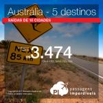 Promoção de Passagens para a <b>Austrália: Adelaide, Austrália, Brisbane, Gold Coast, Melbourne, Sydney</b>! A partir de R$ 3.474, ida e volta, COM TAXAS INCLUÍDAS!