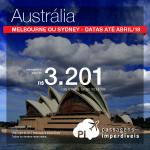 Passagens em promoção para a Austrália: Melbourne ou Sydney, com valores a partir de R$ 3.201, ida e volta, C/ TAXAS INCLUÍDAS! Datas até Abril/18. Em até 5x SEM JUROS!