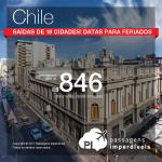 Passagens em promoção para o Chile: Puerto Montt; Punta Arenas; Santiago e mais, com valores a partir de R$ 846, ida e volta, C/ TAXAS INCLUÍDAS! Saídas de 18 cidades! Até Abril/18, incluindo feriados! Até 6x SEM JUROS!