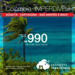 IMPERDÍVEL!!! Passagens para 10 destinos da <b>COLÔMBIA</b>: Bogotá, Cartagena, Medellin, San Andres, Santa Marta e mais! Valores a partir de R$ 990, ida e volta, C/ TAXAS INCLUÍDAS, em até 10x sem juros! Datas até Abril/2018!