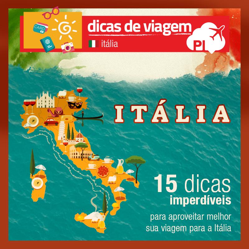 15 dicas imperdíveis para aproveitar melhor sua viagem para a Itália!