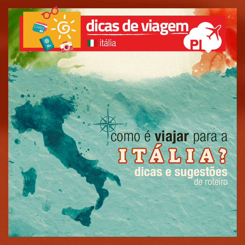 Como é Viajar para Itália: As Nossas Impressões, Dicas Práticas, Curiosidades e as Sugestões de Roteiro de Viagem para a Toscana, além de dicas do que fazer nas principais cidades