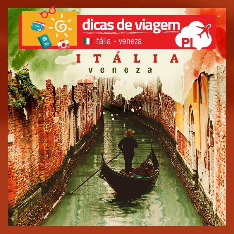 O que fazer em Veneza: Dicas para aproveitar a sua viagem