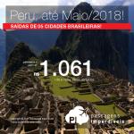 Promoção de Passagens para o <b>PERU: Cusco, Lima</b>! A partir de R$ 1.061, ida e volta, COM TAXAS INCLUÍDAS, em até 10x sem juros! Datas até Maio/2018!