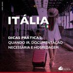 Viajar para a Itália: dicas práticas para quem está embarcando no país