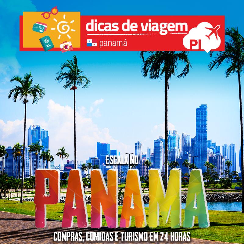Panamá: como aproveitar melhor a sua conexão