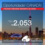 Oportunidade! Promoção de Passagens para o <b>CANADÁ: Toronto</b>! A partir de R$ 2.052, ida e volta, COM TAXAS INCLUÍDAS, em até 10x sem juros! Saídas de São Paulo, para embarcar em Outubro/2017!
