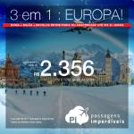 IMPERDÍVEL!!! 3 destinos pelo preço de 1: EUROPA! Vá para <b>ROMA + MILÃO + PARIS ou AMSTERDAM!</b>! A partir de R$ 2.356, ida e volta, COM TAXAS INCLUÍDAS! Datas até Junho/ 2018.