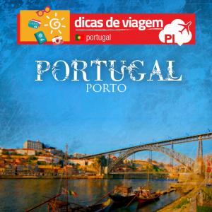 Cidade do Porto: Um belo e histórico destino ao norte de Portugal.