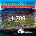 Passagens em promoção para a África do Sul: Cape Town ou Joanesburgo, com valores a partir de R$ 1.789, ida e volta, C/ TAXAS INCLUÍDAS! Datas até Junho/2018, incluindo Ano Novo!