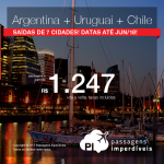 3 em 1: América do Sul: <b>BUENOS AIRES + MONTEVIDEO + SANTIAGO</b>, a partir de R$ 1.247, TODOS OS TRECHOS, em até 12x sem juros! Saídas de 07 cidades brasileiras, com datas para viajar até Junho/2018!
