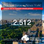 2 em 1: BUENOS AIRES + NOVA YORK! Vá para os dois destinos, na <b>MESMA VIAGEM</b>, na <b>MESMA PASSAGEM</b>! Valores a partir de R$ 2.512, TODOS OS TRECHOS, com taxas incluídas, em até 12x sem juros!