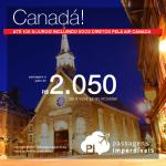 Promoção de Passagens para o <b>Canadá: Ottawa, Quebec ou Toronto</b>! Opções de voos diretos pela Air Canada! A partir de R$ 2.050, ida e volta, COM TAXAS INCLUÍDAS! Até 10x SEM JUROS! Datas até Junho/2018.