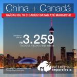 2 em 1 = <b>CANADÁ + CHINA</b>: Vá para <b>XANGAI</b> e escolha entre <b>MONTRÉAL, OTTAWA, QUÉBEC, TORONTO, VANCOUVER ou mais 3 outros destinos canadenses</b>! A partir de R$ 3.259, TODOS OS TRECHOS, com taxas incluídas, em até 10x sem juros! Datas até 2018!