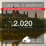 Promoção de Passagens para o <b>CANADÁ: Montréal, Ottawa, Québec ou Toronto</b>! A partir de R$ 2.020, ida+volta, C/TAXAS! Até 10x SEM JUROS! Datas até Junho/2018, saindo de 11 cidades! Opções de <b>VOO DIRETO</b> pela Air Canada!