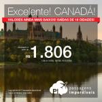 Excelente!!! Promoção de Passagens para o <b>Canadá: Montreal, Ottawa, Quebec, Toronto, Vancouver</b>! A partir de R$ 1.806, ida e volta, COM TAXAS INCLUÍDAS!