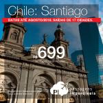 Promoção de Passagens para o <b>Chile: Santiago</b>! A partir de R$ 699, ida e volta, COM TAXAS INCLUÍDAS! Até 10x SEM JUROS! Datas até Agosto/2018. Saídas de 17 cidades.