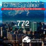 Promoção de Passagens para o <b>Chile: Santiago</b>! A partir de R$ 702, ida e volta, C/ TAXAS! Até 10x SEM JUROS! Datas até Agosto/2018. Saídas de 18 cidades!