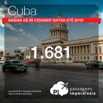 Promoção de Passagens para <b>Cuba: Havana</b>! A partir de R$ 1.681, ida e volta, COM TAXAS INCLUÍDAS!