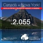 Passagens 2 em 1: <b>CANADÁ + EUA</b>! Vá para CALGARY, MONTREAL, OTTAWA, QUEBEC, TORONTO ou VANCOUVER + NOVA YORK! A partir de R$ 2.054, todos os trechos, com taxas incluídas, em até 10x sem juros! Saídas de 18 cidades, até Julho/2018!