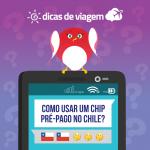Internet no Chile: Como habilitar seu celular para o funcionamento de um chip pré-pago chileno