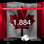 Promoção de Passagens para o <b>Canadá: Calgary, Edmonton, Kelowna, Montreal, Ottawa, Quebec, Toronto, Vancouver</b>! A partir de R$ 1.884, ida e volta, COM TAXAS! Opções de voo direto pela Air Canada!