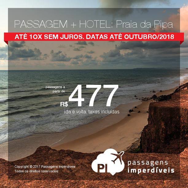 Promoção de PASSAGEM + HOTEL  para a <b>Praia da Pipa</b>! A partir de R$ 477, por pessoa, com taxas! Até 10x SEM JUROS! Datas até Outubro/2018. Saídas de 15 cidades!