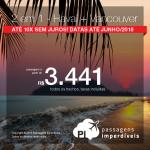 Promoção de Passagens 2 em 1 – <b>Havaí + Vancouver</b>! A partir de R$ 3.441, todos os trechos, COM TAXAS! Até 10x SEM JUROS! Datas até Junho/2018.