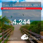 2 em 1: CLASSE EXECUTIVA! Vá para os <b>ESTADOS UNIDOS – Miami ou F. Lauderdale + PERU – Lima</b>, na mesma viagem, na mesma passagem! A partir de R$ 4.244, todos os trechos, COM TAXAS INCLUÍDAS, em até 10x sem juros! Datas até Novembro/2018!