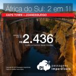 Promoção de Passagens 2 em 1 – <b>África do Sul: Joanesburgo + Cape Town</b>! A partir de R$ 2.436, todos os trechos, COM TAXAS!