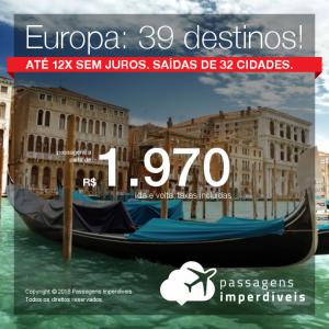 Promoção de Passagens para <b>Europa: 39 destinos</b>! A partir de R$ 1.970, saindo de Recife, ida e volta, COM TAXAS! Outras cidades a partir de R$ 2.122, ida e volta, COM TAXAS! Até 12x SEM JUROS! Datas até Novembro/2018. Saídas de 32 origens.
