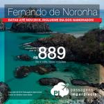 Promoção de Passagens para <b>FERNANDO DE NORONHA</b>! Saídas de 12 cidades brasileiras! Recife: a partir de R$ 889, ida e volta; demais cidades, a partir de R$ 989, ida e volta, COM TAXAS INCLUÍDAS! Viaje até Nov/2018, inclusive no Dia dos Namorados!