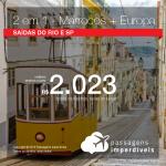 Promoção de Passagens 2 em 1 – <b>MARROCOS: Casablanca + ESPANHA: Madri; PORTUGAL: Lisboa</b>! A partir de R$ 2.023, todos os trechos, COM TAXAS!