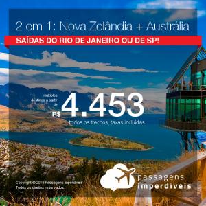 Promoção de Passagens 2 em 1 – NOVA ZELÂNDIA + AUSTRÁLIA:  <b>Auckland + Melbourne ou Sydney</b>! A partir de R$ 4.453, todos os trechos, COM TAXAS! Saídas do Rio de Janeiro ou de São Paulo!