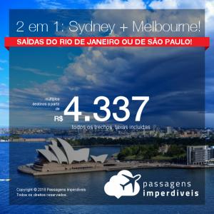 Promoção de Passagens 2 em 1 para a AUSTRÁLIA – Vá para <b>Melbourne + Sydney</b>, na MESMA VIAGEM, na MESMA PASSAGEM! A partir de R$ 4.337, todos os trechos, COM TAXAS! Datas até Nov/2018!