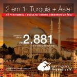Promoção de Passagens 2 em 1 – <b>ISTAMBUL + Emirados Árabes: DUBAI; Israel: TEL AVIV; Líbano: BEIRUTE; SINGAPURA; Tailândia: BANGKOK ou PHUKET</b>! A partir de R$ 2.881, todos os trechos, COM TAXAS!