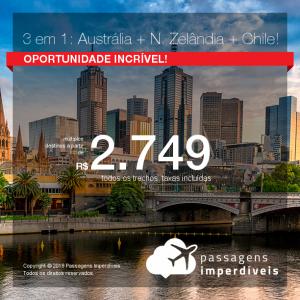 Promoção de Passagens 3 em 1 – <b>Nova Zelândia + Austrália + Chile</b>! A partir de R$ 2.749, todos os trechos, COM TAXAS, em até 5x sem juros! Conheça 3 cidades incríveis, na mesma viagem, pagando uma só tarifa!