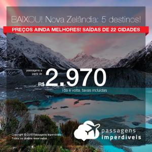 Baixou! Promoção de Passagens para <b>Nova Zelândia: Auckland, Christchurch, Dunedin, Queenstown ou Wellington</b>! A partir de R$ 2.970, ida e volta, COM TAXAS INCLUÍDAS!
