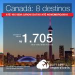 Promoção de Passagens para o <b>Canadá: Calgary, Edmonton, Kelowna, Montreal, Ottawa, Quebec, Toronto, Vancouver</b>! A partir de R$ 1.705, ida e volta, COM TAXAS INCLUÍDAS! Até 10x SEM JUROS! Datas até Novembro/2018.