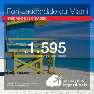 Promoção de Passagens para os <b>ESTADOS UNIDOS: Fort Lauderdale, Miami</b>! A partir de R$ 1.595, ida e volta, COM TAXAS INCLUÍDAS!
