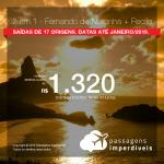 Promoção de Passagens 2 em 1 – <b>Fernando de Noronha + Recife</b>! A partir de R$ 1.320, todos os trechos, COM TAXAS! Até 6x SEM JUROS! Datas até Janeiro/2019. Saídas de 17 origens.