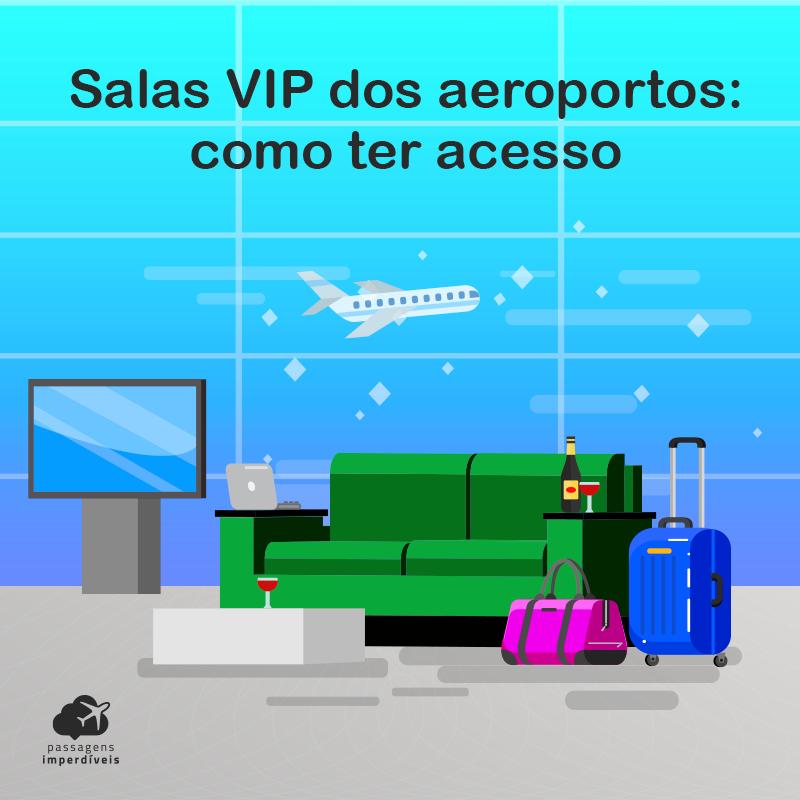 Salas VIP dos aeroportos: como ter acesso!