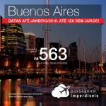 Seleção de Passagens para a <b>Argentina: Buenos Aires</b>! A partir de R$ 563, ida e volta, COM TAXAS INCLUÍDAS! Até 12x SEM JUROS! Datas até Janeiro/2019.