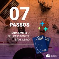 Como tirar seu passaporte brasileiro em apenas 7 passos!