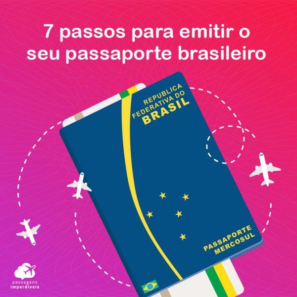 Como tirar passaporte brasileiro em 7 passos
