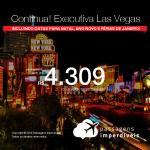 CONTINUA! Promoção de Passagens em <b>CLASSE EXECUTIVA</b> para <b>Las Vegas</b>! A partir de R$ 4.309, ida e volta, COM TAXAS! Até 5x SEM JUROS! Incluindo datas para Natal, Ano Novo e férias de Janeiro!